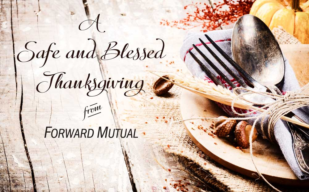 Thanksgiving Dinner Safety from Forward Mutual Insurance Company