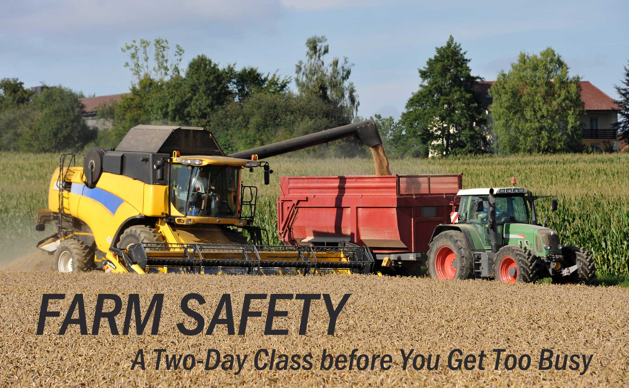 Farm Safety, combine and tractor
