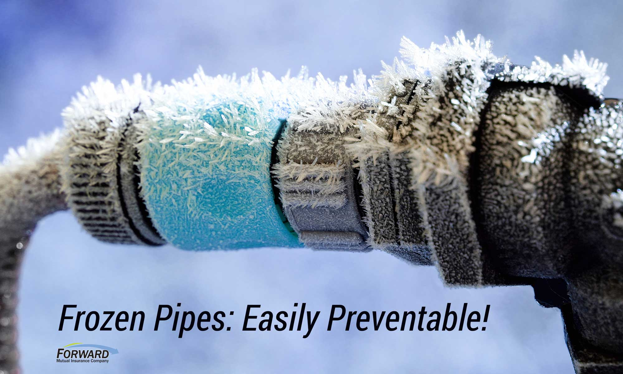 Frozen Water Pipes are easily preventable